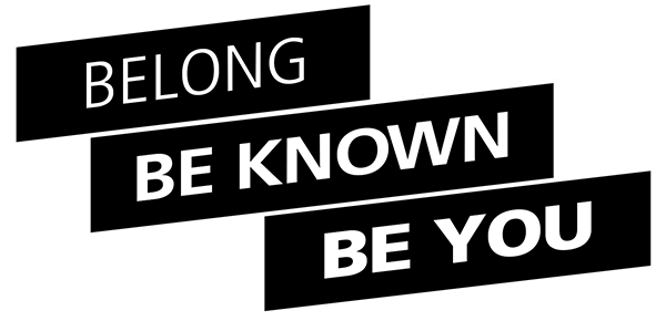 Belong Be Known Be You
